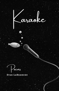 Karaoke by Star LaBranche (Not Yet Released)