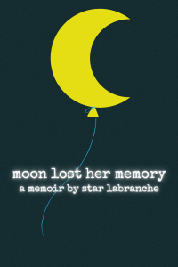 moon lost her memory by Star LaBranche (Not Yet Released)